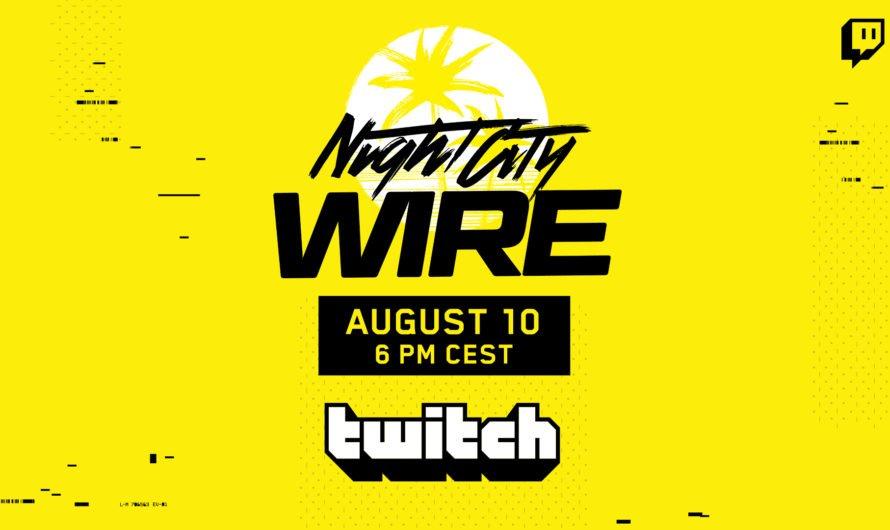 """Cyberpunk 2077 """"Night City Wire: Episodio 2"""" está programado para el 10 de agosto"""